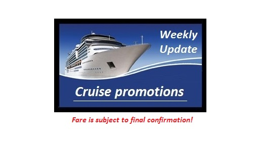 Current Cruise Promotion (weekly update)