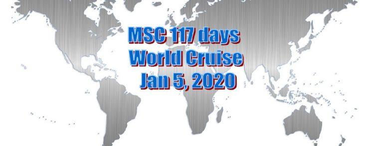 MSC 117 day world cruise: Jan 5, 2020