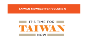 Taiwan Newsletter Volume 6