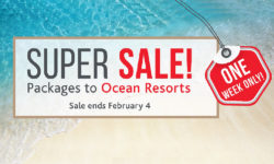 Super Sale! Packags to Ocean Resorts (Sales Ends February 4)