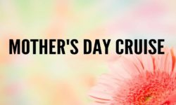 2019 Mother's Day cruise
