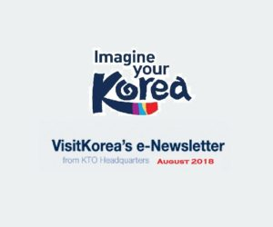 VISITKOREA'S E-NEWSLETTER FROM KTO HEADQUARTERS [SEPTEMBER 2018]