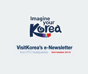 VisitKorea's e-Newsletter from KTO Headquarters [August 2018]