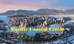 2020 Pacific Coastal Cruise 太平洋沿海遊輪