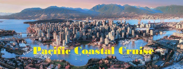 2020 Pacific Coastal Cruise 心意點滴太平洋沿海遊輪