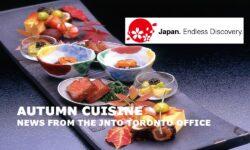 Autumn Cuisine (News from the JNTO Toronto Office)