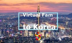 Virtual FAMs to Korea  (Korea Tourism Videos)