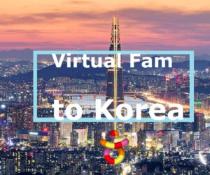 Virtual FAMs to Korea  (Korea Tourism Videos)
