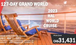 2023 WORLD CRUISE – HAL – 127-DAY GRAND WORLD