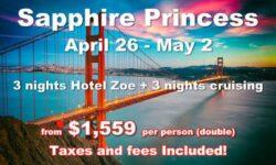 San Francisco 3 Nights Hotel Zoe  + 3 Nights Cruising